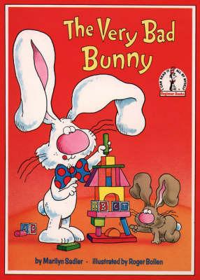 The Very Bad Bunny by Marilyn Sadler