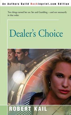 Dealer's Choice by Robert L. Kail image
