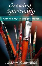 Growing Spiritually with the Myers-Briggs Model by Julia McGuinness image