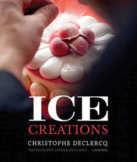 Ice Creations by Christophe Declerq