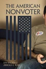The American Nonvoter by Lyn Ragsdale