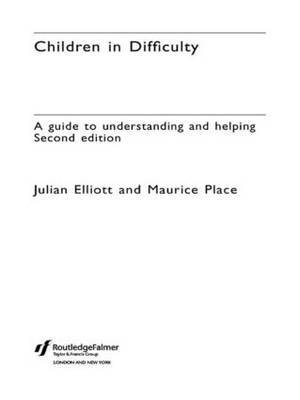Children in Difficulty by Julian Elliot