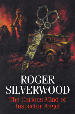 The Curious Mind of Inspector Angel by Roger Silverwood image