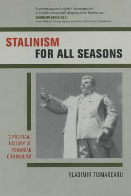 Stalinism for All Seasons by Vladimir Tismaneanu image
