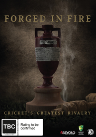 Forged In Fire: Cricket's Greatest Rivalry on DVD