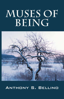Muses of Being by Anthony S Bellino image