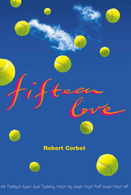 Fifteen Love by R.M. Corbet image