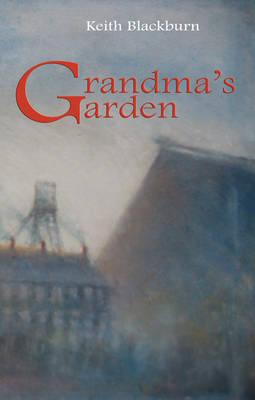 Grandma's Garden by Keith Blackburn image