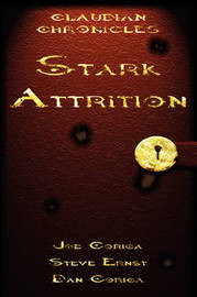 Claudian Chronicles: Stark Attrition by Joe Corica image