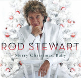 Merry Christmas, Baby [Australasian Deluxe Version] by Rod Stewart