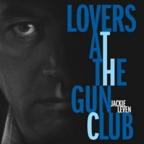 Lovers at the Gun Club by Jackie Leve