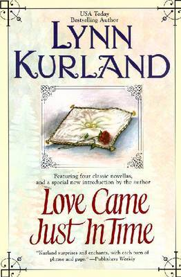 Love Came Just in Time by Lynn Kurland image
