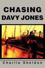 Chasing Davy Jones by Charlie Sheldon image