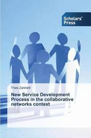 New Service Development Process in the Collaborative Networks Context by Zaninelli Thais