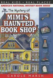 The Mystery of Mimi's Haunted Book Shop by Carole Marsh
