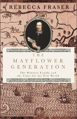 The Mayflower Generation by Rebecca Fraser image