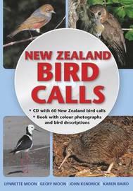New Zealand Bird Calls by Lynnette Moon