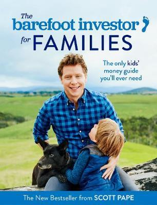 The Barefoot Investor for Families by Scott Pape image
