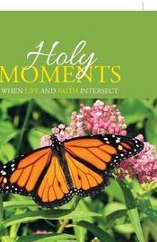 Holy Moments by Martha Dalton Ward image