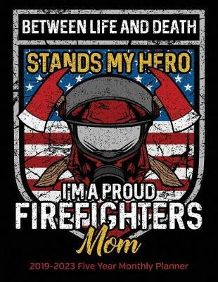 I'm A Proud Firefighters Mom by Studiofire Planners