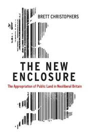 The New Enclosure by Brett Christophers
