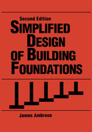 Simplified Design of Building Foundations by James Ambrose image