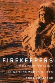 Firekeepers of the Twenty-First Century by Cora Jane Voyageur image