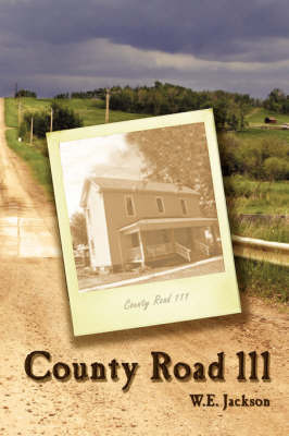 County Road 111 by W.E. Jackson