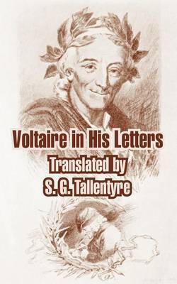 Voltaire in His Letters by Voltaire image