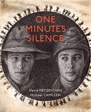One Minute's Silence by David Metzenthen