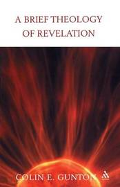 A Brief Theology of Revelation by Colin E Gunton image