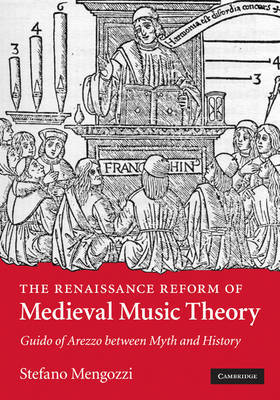 The Renaissance Reform of Medieval Music Theory by Stefano Mengozzi image