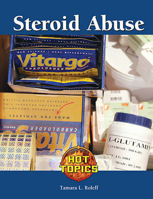 Steroid Abuse by Tamara L Roleff image