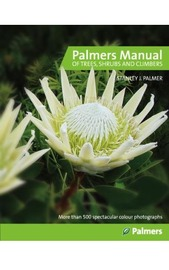 Palmers Manual of Trees Shrubs & Climbers by Stanley Palmer
