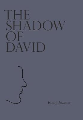 The Shadow of David by Romy Erikson