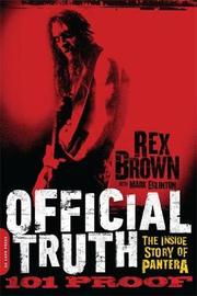 Official Truth, 101 Proof by Rex Brown