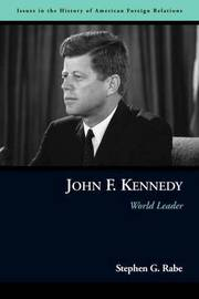 John F. Kennedy by Stephen G Rabe image
