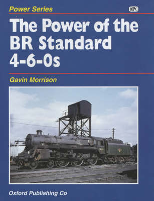 The Power of the BR Standard 4-6-0s by G.W. Morrison