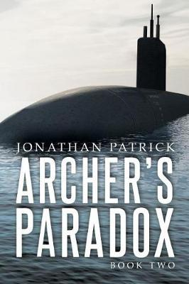 Archer's Paradox by Jonathan Patrick