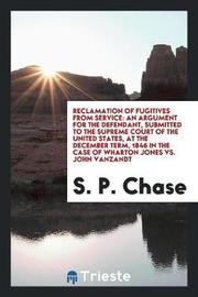 Reclamation of Fugitives from Service by S P Chase image