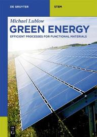 Green Energy by Michael Lublow