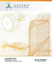 AutoCAD 2019 by Ascent - Center for Technical Knowledge