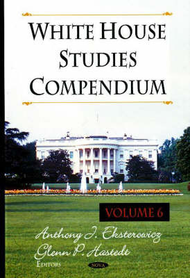 White House Studies Compendium by Glenn Peter Hastedt image