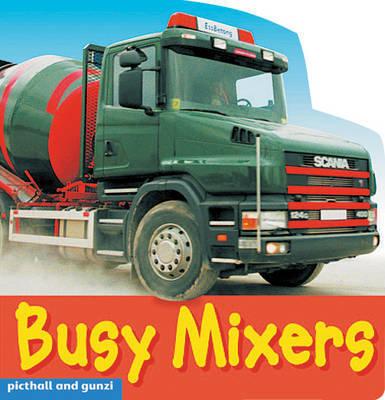 Busy Mixers by Christiane Gunzi