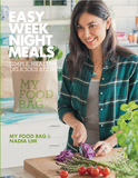 Easy Weeknight Meals: Simple, Healthy, Delicious Recipes by Nadia Lim