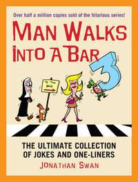 A Man Walks Into a Bar 3 by Jonathan Swan