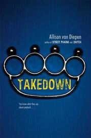 Takedown by Allison van Diepen