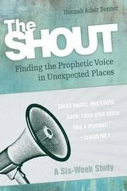 The Shout Participant Book by Hannah Adair Bonner