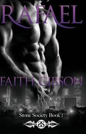 Rafael by Faith Gibson
