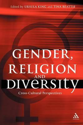 Gender, Religion and Diversity by Ursula King